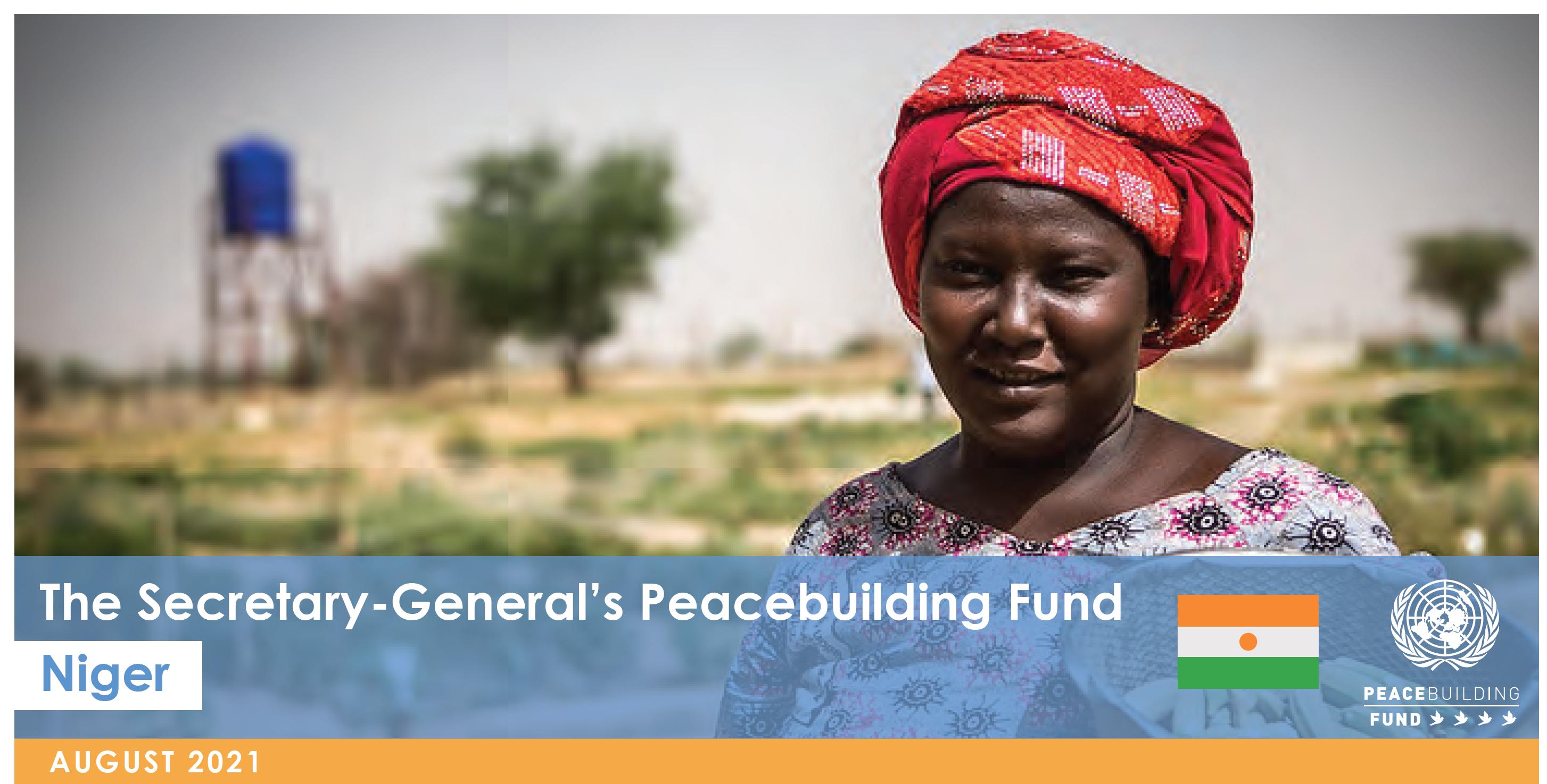 Fonds de consolidation de la paix du Secrétaire général - Niger (août 2021)